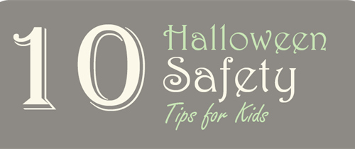 10 Halloween Safety Tips for Your Kids